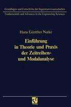 Einfuhrung in Theorie Und Praxis Der Zeitreihen- Und Modalanalyse