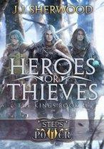 Heroes or Thieves (Steps of Power
