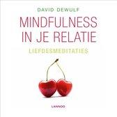 Mindfulness in je relatie. Liefdesmeditaties