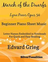 March of the Dwarfs Lyric Pieces Opus 54 Beginner Piano