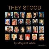 They Stood