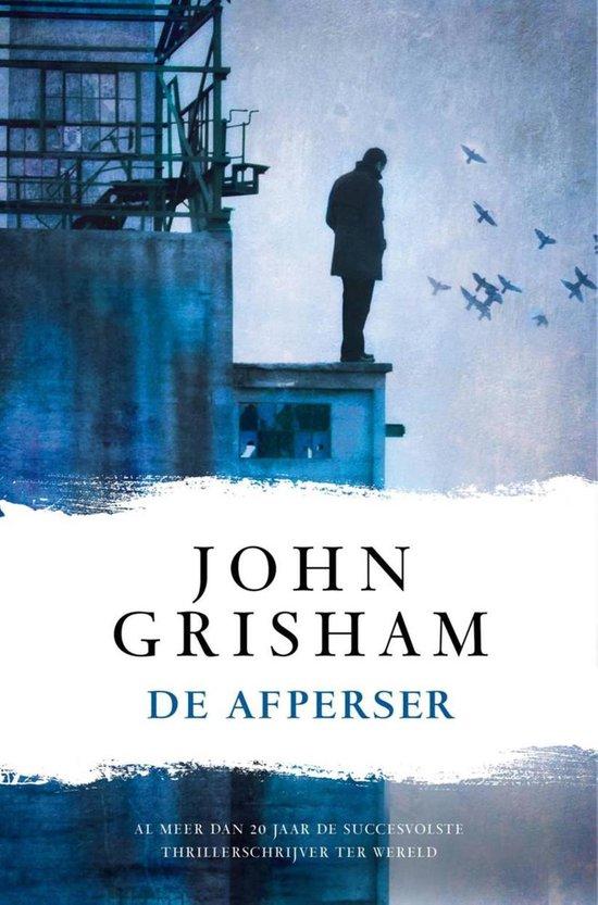De afperser - John Grisham |