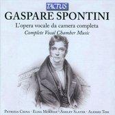 Spontini: Compl.Vocal Chamber