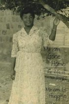 Miriam Gone Home