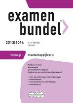 Examenbundel 2013/2014 vmbo-gt Maatschappijleer2