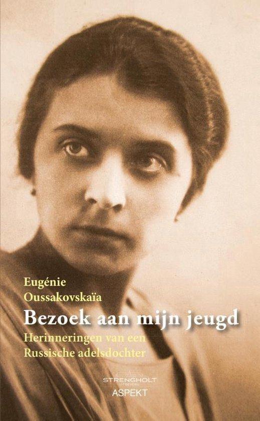 Bezoek aan mijn jeugd - Eugénie Oussakovskaïa |