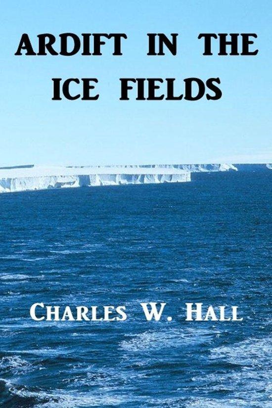 Adrift in the Ice Fields