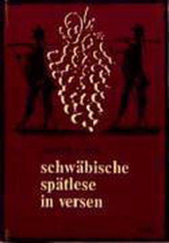 schwäbische spätlese in versen
