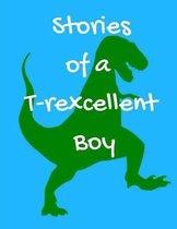 Stories of a T-rexcellent Boy
