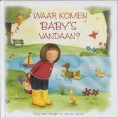 Boek cover Waar komen babys vandaan? van Sally Ann Wright (Hardcover)