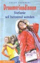 Stefanie Wil Beroemd Worden
