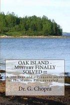 Oak Island - Mystery Finally Solved !!!