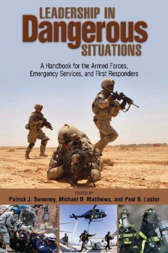 Boek cover Leadership in Dangerous Situations van Patrick Sweeney (Hardcover)