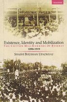 Existence, Identity & Mobilization