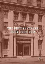 The British Cinema Boom, 1909–1914