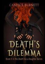 Death's Dilemma