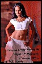 Demons Living Among Us - Volume III