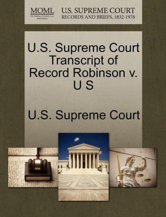 U.S. Supreme Court Transcript of Record Robinson V. U S