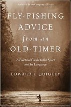 Fly-Fishing Advice from an Old-Timer
