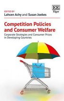 Competition Policies and Consumer Welfare