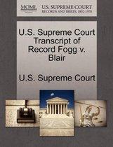 U.S. Supreme Court Transcript of Record Fogg V. Blair