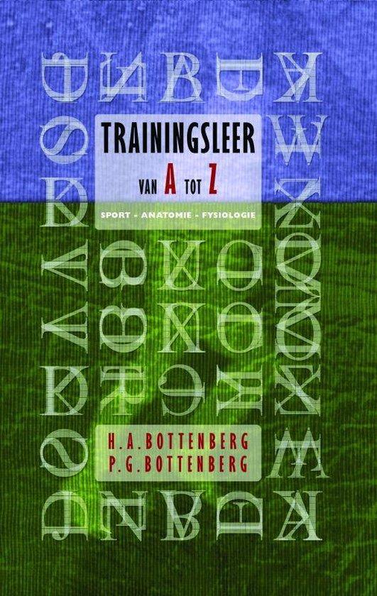 Trainingsleer van A tot Z - H.A. Bottenberg |