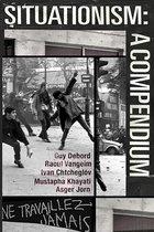Boek cover Situationism: A Compendium van Guy Debord