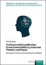 Professionalität politischer Erwachsenenbildung zwischen Theorie und Praxis