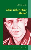 Mein lieber Herr Mann!
