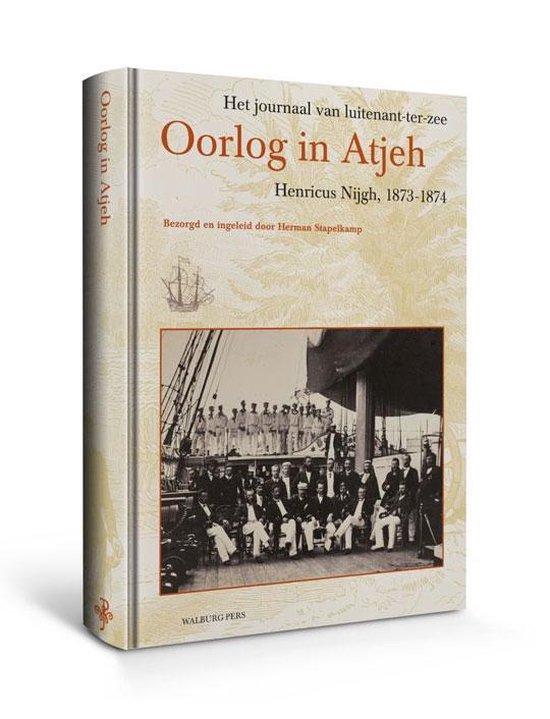 Oorlog In Atjeh - Henricus Nijgh |