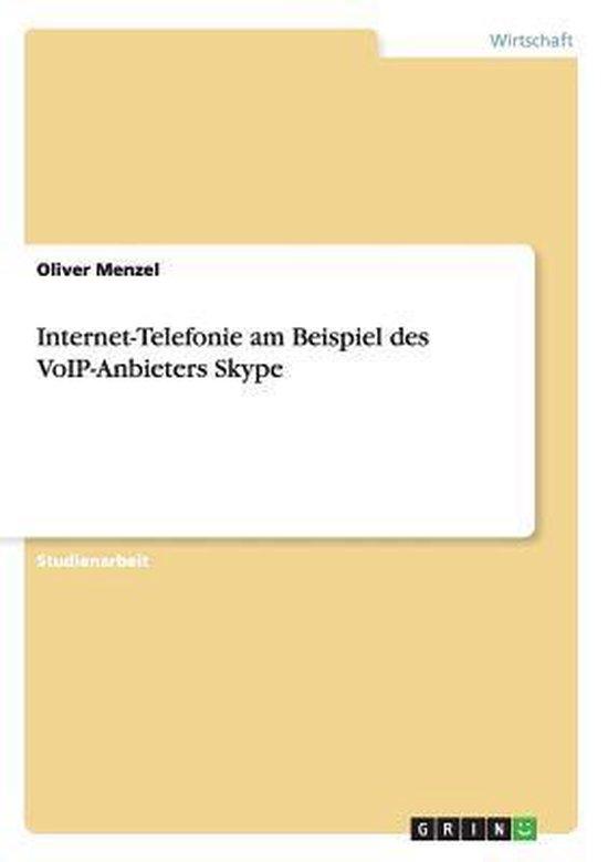 Internet-Telefonie am Beispiel des VoIP-Anbieters Skype