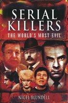 Omslag Serial Killers: The World's Most Evil