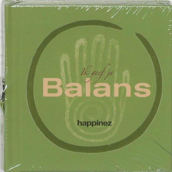 Happinez / Ik Geef Je Balans - Redactie Happinez  