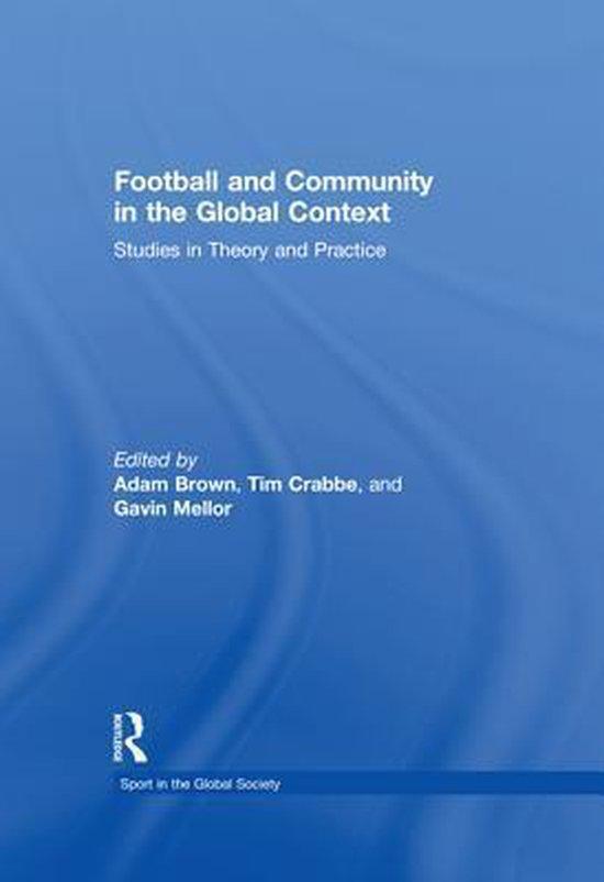 Boek cover Football and Community in the Global Context van Brown Tim Adam (Onbekend)