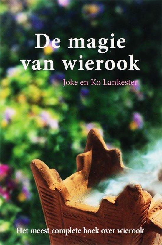 Cover van het boek 'De magie van wierook' van Joke Lankester en Ko Lankester