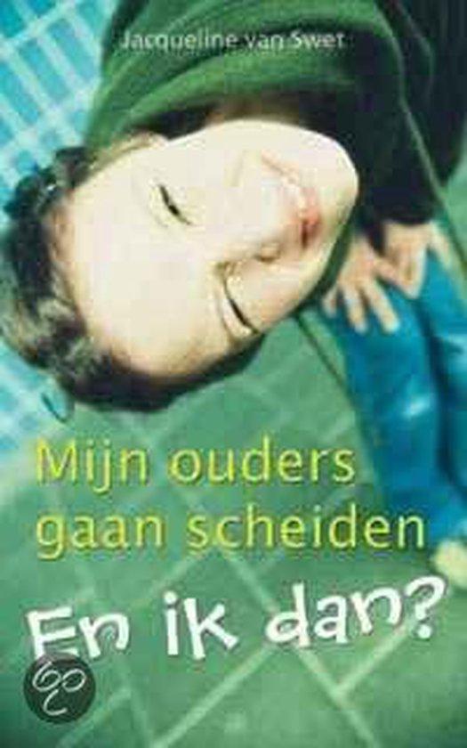 Mijn Ouders Gaan Scheiden - J. Van Swet  