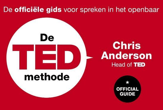 De TED-methode - Chris Anderson |