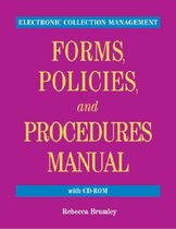 Electronic Collection Management Forms, Policies, and Procedures Manual