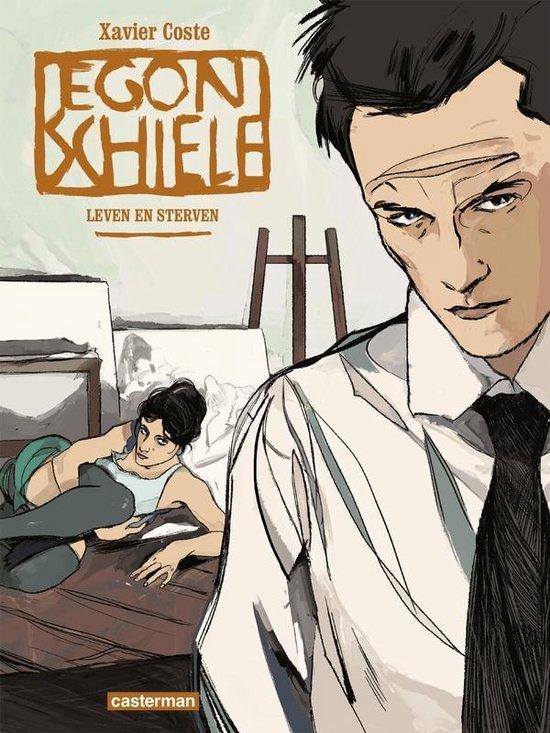 Egon schiele hc01. leven en sterven - Xavier Coste  