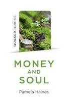 Quaker Quicks - Money and Soul