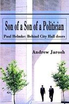 Son of a Son of a Politician