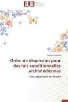 Ordre de Dispersion Pour Des Lois Conditionnelles Archim�diennes