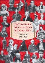 Dictionary of Canadian Biography / Dictionnaire Biographique du Canada