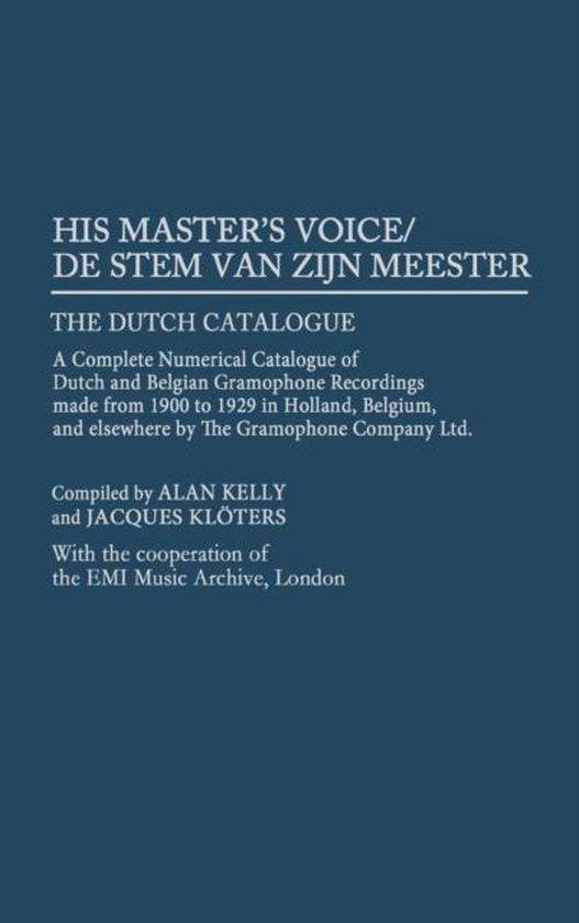 His Master's Voice/De Stem van zijn Meester