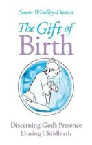 The Gift of Birth