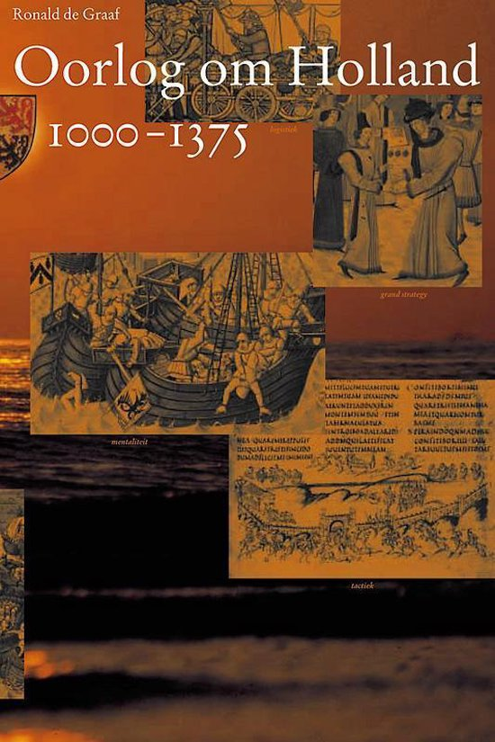 Middeleeuwse studies en bronnen 80 - Oorlog om Holland 1000-1375 - R. De Graaf  