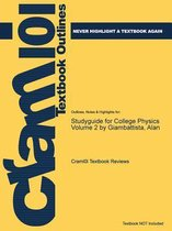Studyguide for College Physics Volume 2 by Giambattista, Alan