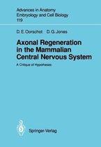 Axonal Regeneration in the Mammalian Central Nervous System