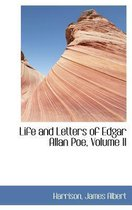 Life and Letters of Edgar Allan Poe, Volume II