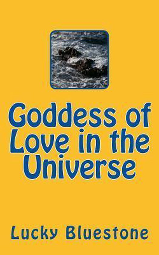 Goddess of Love in the Universe
